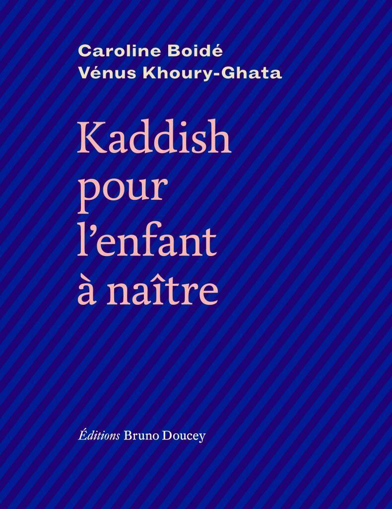 La première de couverture de «Kaddish pour l'enfant à naître» aux Editions Bruno Doucey.