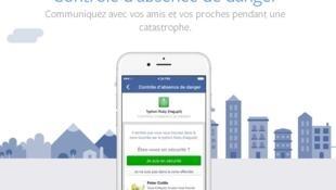 La nouvelle application de Facebook intitulée  «Contrôle d'absence de danger» pour entrer en contact avec ses amis suite à une catastrophe.
