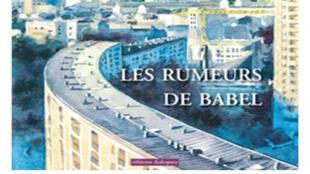 Couverture de l'ouvrage « Les rumeurs de Babel » du poète Yvon Le Men