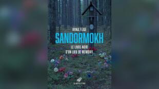 Sandormokh-le-livre-noir-d'un-lieu-de-mémoire