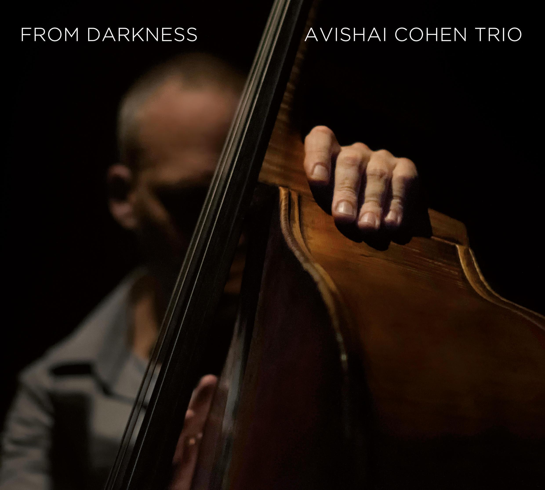 Album cover From Darkness, Avishai Cohen.