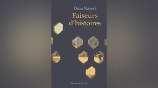 «Faiseurs d'histoires», par Dina Nayeri.