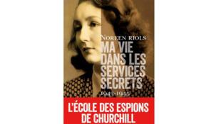 «Ma vie dans les services secrets» de Noreen Riols aux éditions Calmann Lévy