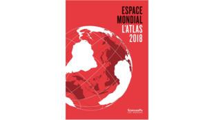 «L'Atlas 2018, espace mondial», publié aux Presses de Sciences-Po.