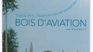 Couverture du livre «Bois d'aviation» de Jean-Marie Ballu aux éditions CNP – IDF.
