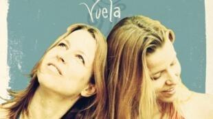 """""""Vuela"""" es el segundo disco de las Hermanas Caronni."""