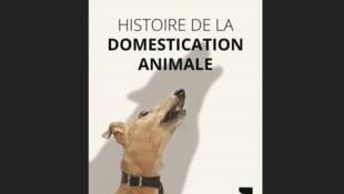 Histoire de la domestication animale.