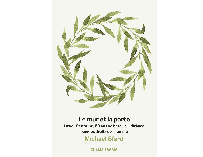 Couverture du livre «Le mur et la porte» de Michael Sfard.