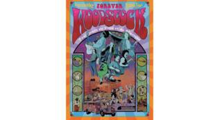 La couverture de la bande dessinée «Forever Woodstock»