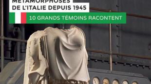 Première de couverture du livre: «Métamorphoses de l'Italie depuis 1945, 10 grands témoins racontent» par Anne Tréca Perissich, aux éditions Ateliers Henry Dougier.