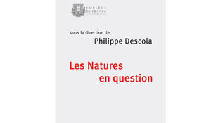 «Les natures en question», sous la direction de Philippe Descola.