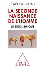 Le néolithique, Jean Guilaine.