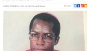 La disparition puis la découverte du corps de Monseigneur Bala ont fait la Une de nombreux médias au Cameroun.