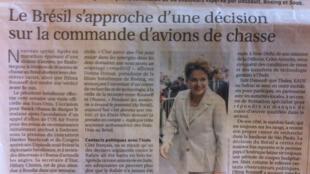 Matéria sobre a licitação dos caças brasileiros publicada na edição de hoje do jornal Les Echos.
