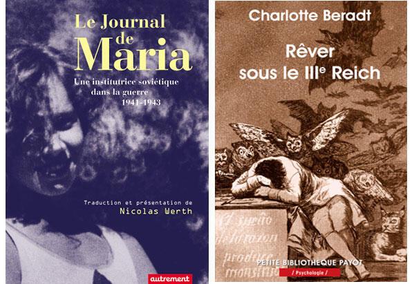 «Le journal de Maria», traduction française de Nicolas Werth et «Rêver sous le IIIème Reich» de Charlotte Beradt - Traduction de l'allemand par Pierre Saint-Germain.