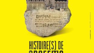 L'affiche de l'exposition «—Histoire de graffitis—».