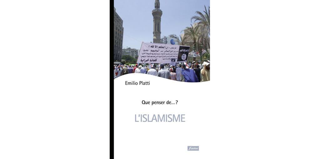 Couverture du livre d'Emilio Platti «L'islamisme» (Fidélité/Lassius).