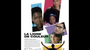L'affiche du film de Laurence Petit-Jouvet, «La Ligne de couleur».