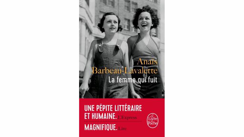 «La femme qui fuit», d'Anaïs Barbeau-Lavalette.