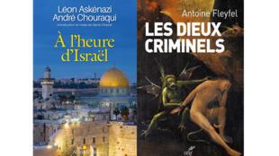 Couvertures «A l'heure d'Israël», éditions Albin Michel ; «Les dieux criminels», éditions Cerf.