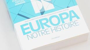 «Europa, notre histoire».