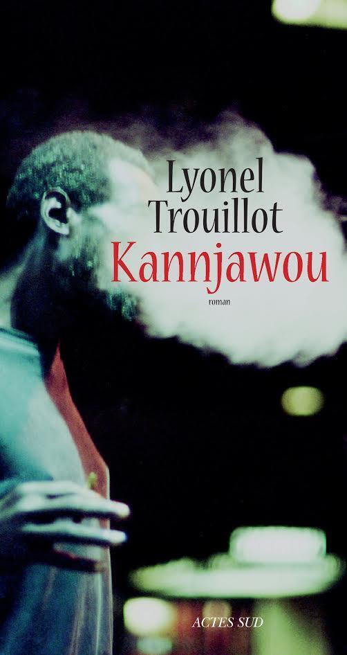 «Kannjawou» est le dixième roman de Lyonel Trouillot.