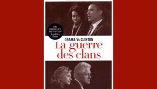 <i>Obama vs Clinton : la guerre des clans </i>d'Edward Klein, paru aux éditions Hugo.