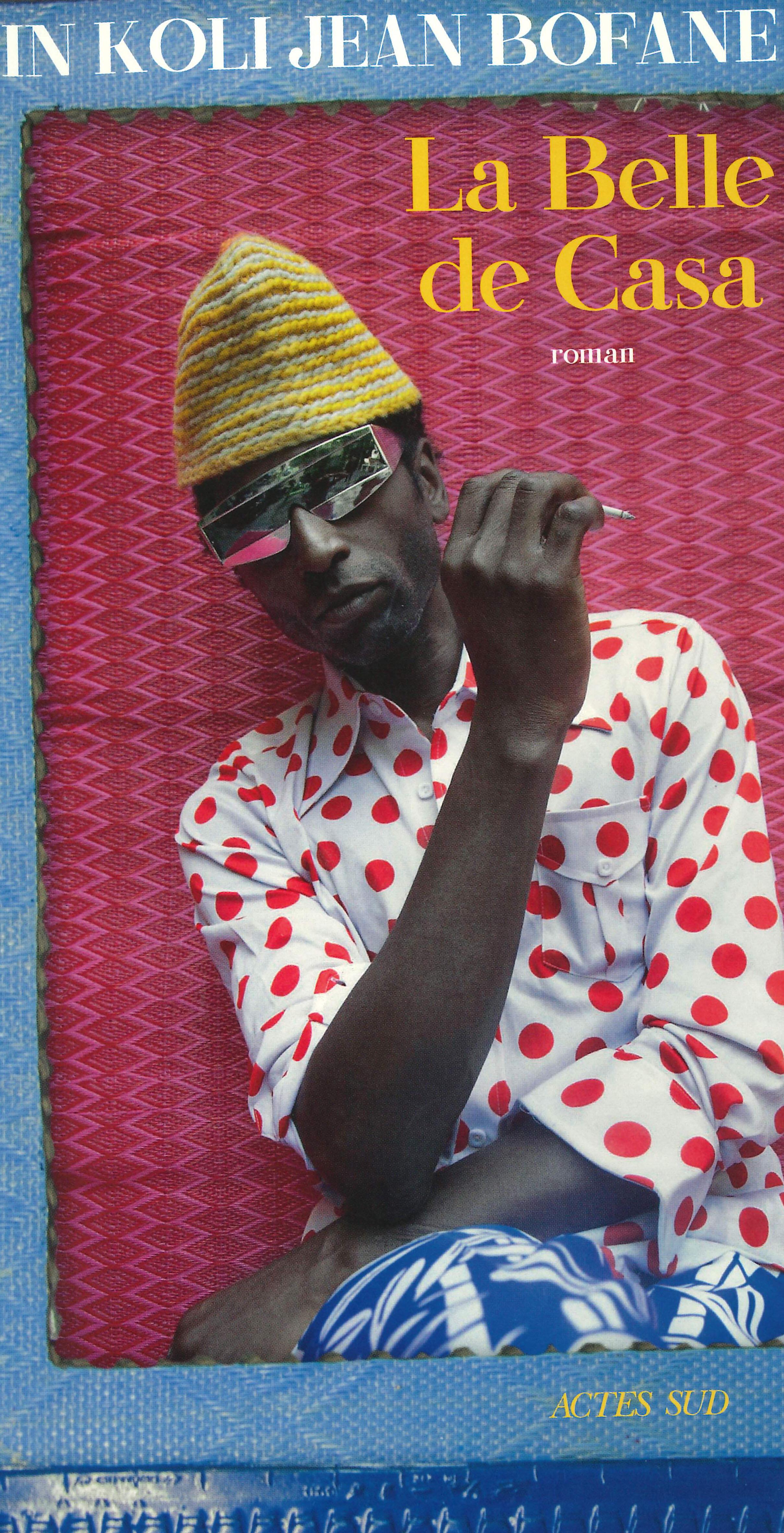 «La Belle de Casa» est le troisième roman du romancier d'origine congolaise In Koli Jean Bofane.