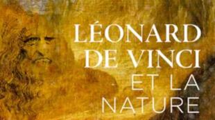 «Léonard de Vinci et la nature» de Patrick Scheyder co-écrit avec Allain Bougrain-Dubourg.