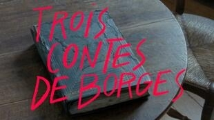 Trois contes de Borges / Pelicula