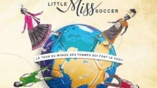 "A capa do livro ""Little Miss Soccer"", das jogadoras Candice Prévost e Mélina Boetti"
