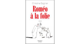 «Roméo à la folie», par Christine Sagnier.