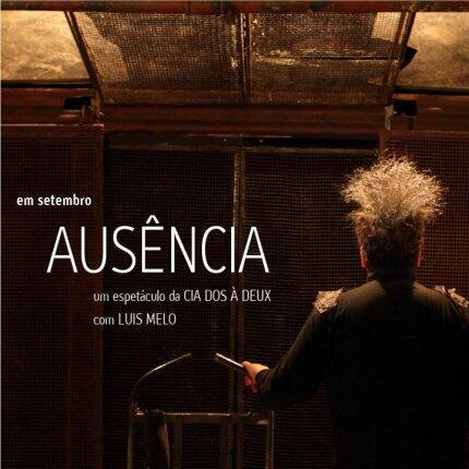 """Cartaz da peça """"Ausência"""" (Absence, em francês), em turnê pela França, com o ator Luis Melo."""