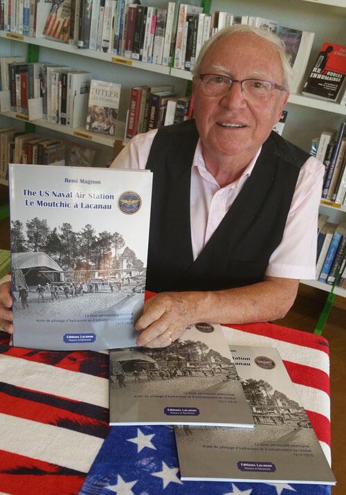René Magnon et son livre «The US Naval Air Station: le Moutchic » raconte l'histoire de l'aéronavale américaine.