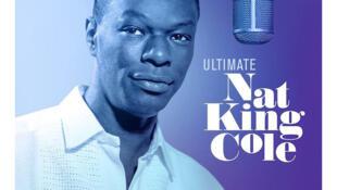 Bìa album tổng hợp Ultimate của Nat King Cole, phát hành ngày 17/03/2019 nhân kỉ niệm 100 năm ngày sinh của ca sĩ.