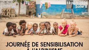 Journée de sensibilisation à l'albinisme organisée par l'UNESCO.