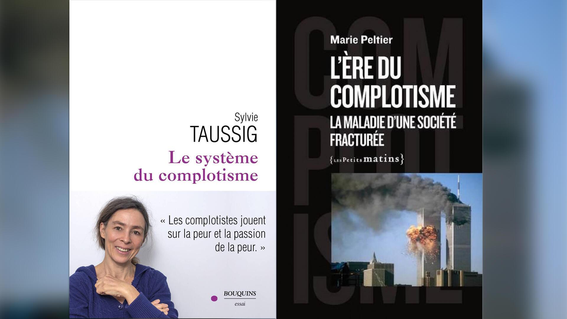 Montage - couvertures - Complotisme - Sylvie Taussig - Marie Peltier - Idées du 4 juillet 2021