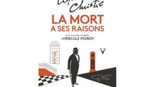 <i>La mort a ses raisons, </i>, d'Agatha Christie, édité par Le Masque, aux Editions JC Lattès.
