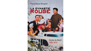 La couverture du livre «La dynastie rouge : Corée du Nord 1945 – 2014», de Pascal Dayez-Burgeon.