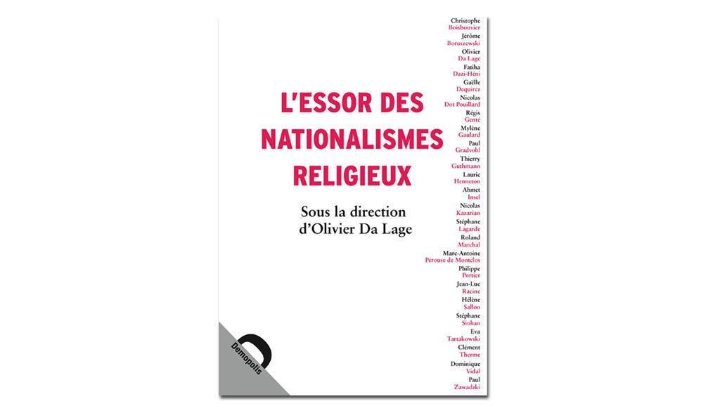 «L'essor des nationalismes religieux».