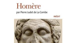 Couverture «Homère», de Pierre Judet de la Combe.