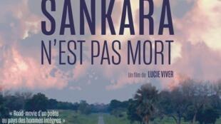 """Affiche du film """"Sankara n'est pas mort"""", de Lucie Viver."""