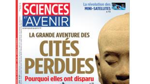 Couverture «Sciences et Avenir», la grande aventure des cités perdues.