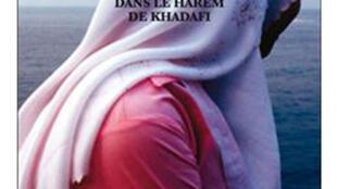 Couverture du livre de Annick Cojean «Les proies dans le harem de Kadhafi».