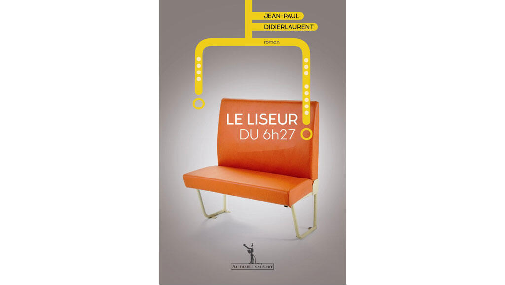 <i>Le liseur du 6h2</i> de Jean-Paul Didierlaurent editions Au Diable Vauvert