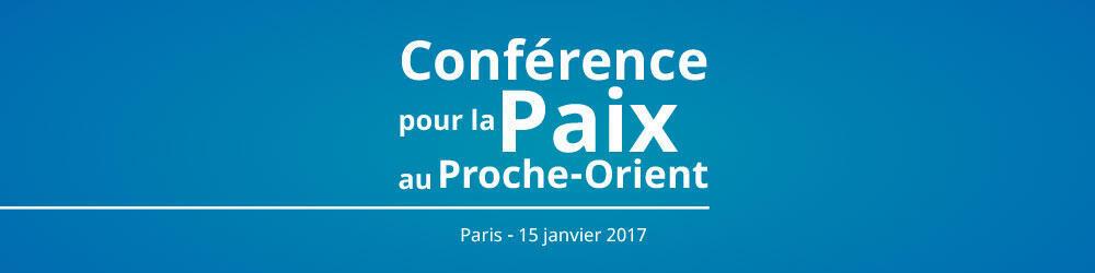 Conférence de Paris pour la paix au Proche-Orient.