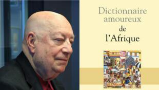 Hervé Bourges, pour son dictionnaire amoureux de l'Afrique, paru aux éditions Plon.
