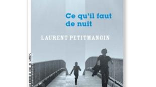 Couverture de « Ce qu'il faut de nuit », 1er roman de Laurent Petitmangin publié aux éditions La manufacture de livres.