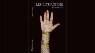 <i>Les Lituaniens, </i>l'ouvrage de Marielle Vitureau, publié aux Editions Henry Dougier.