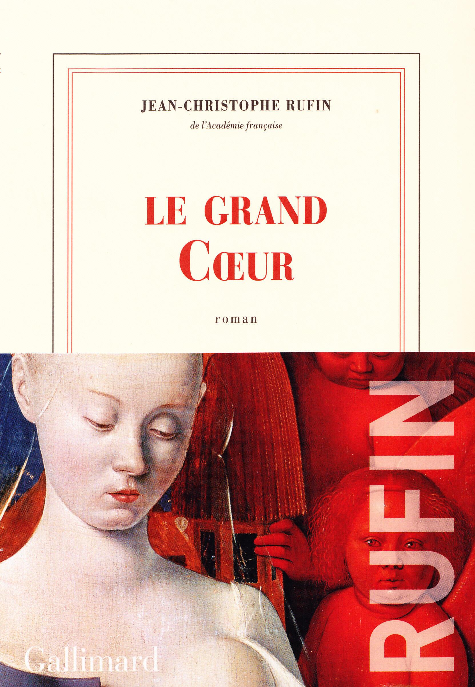 Le nouveau roman sous la plume de l'académicien Jean-Christophe Rufin